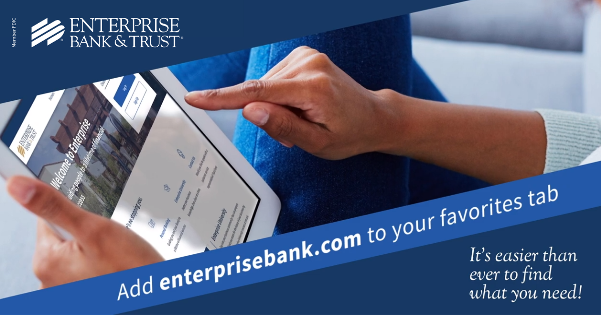 Home | Enterprise Bank & Trust