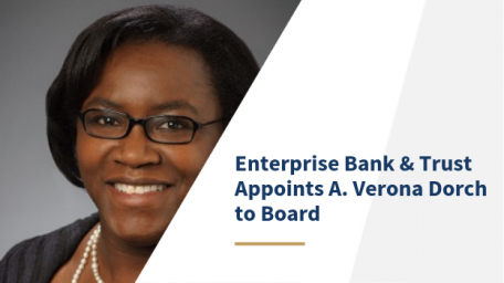 Enterprise Bank & Trust Appoints A. Verona Dorch to Board