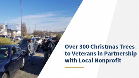 Over 300 Christmas Trees to Veterans in Partnership with Local Nonprofit